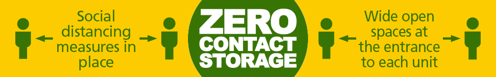 zero contact storage, social distancing measures in place